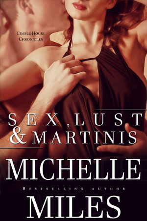 Sex Lust & Martinis